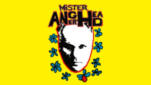 Mister Angerhead
