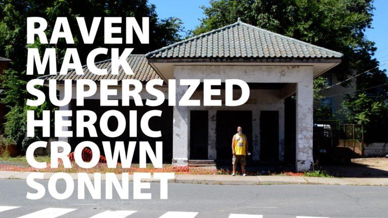 Raven Mack Supersized Heroic Crown Sonnet