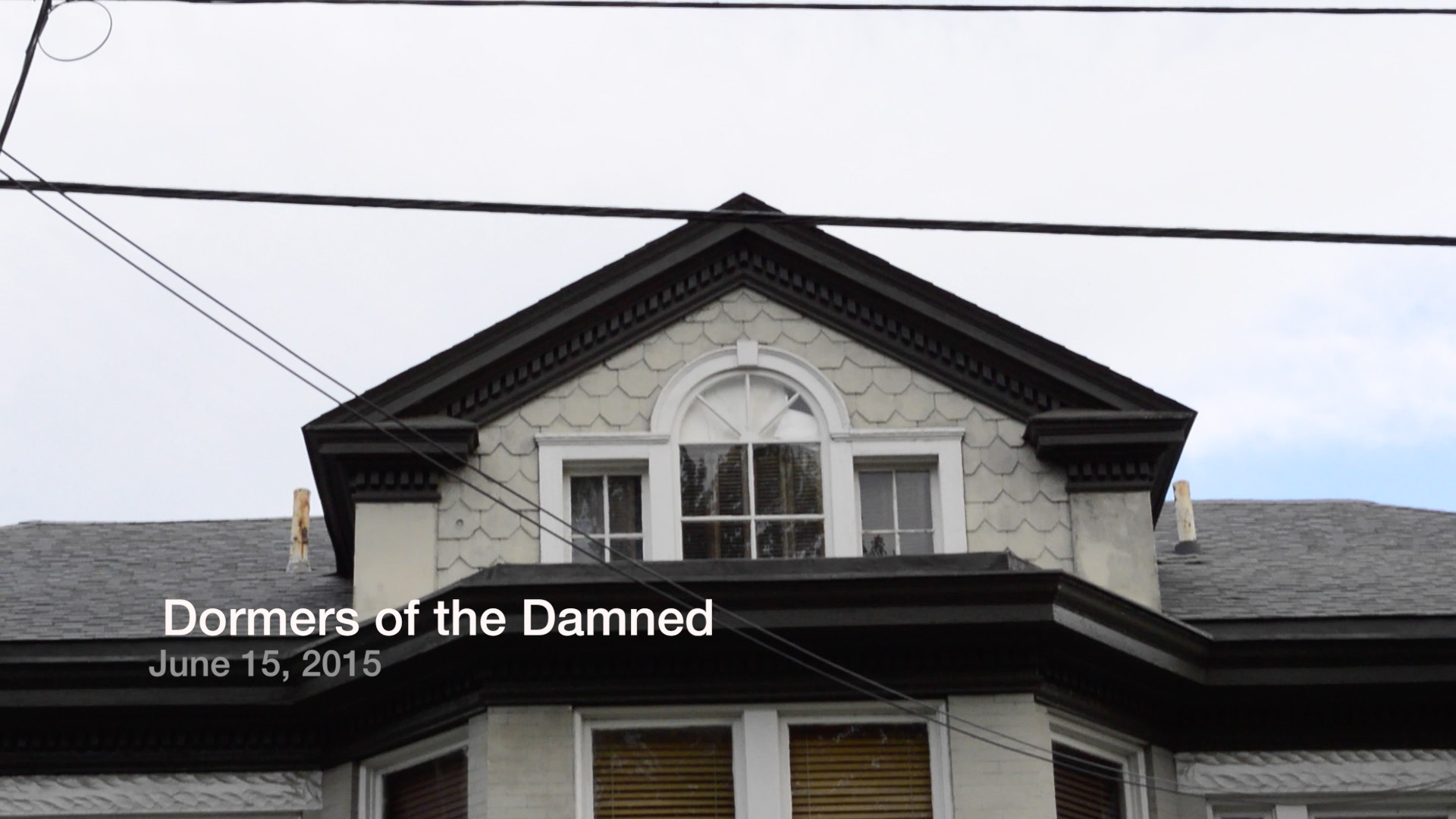 Dormers of the Damned