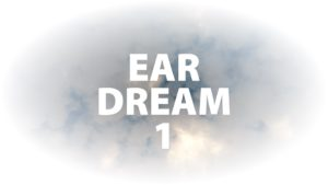 Ear Dream 1