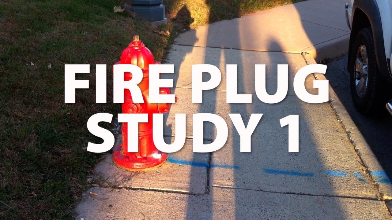 Fire Plug Study I