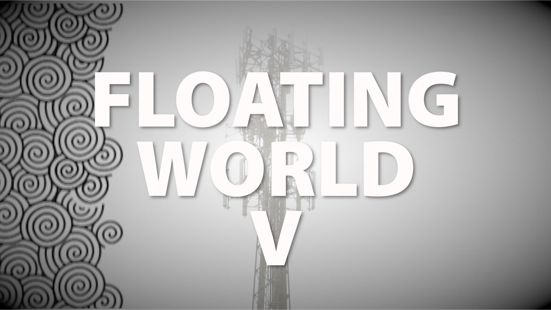 Floating World V