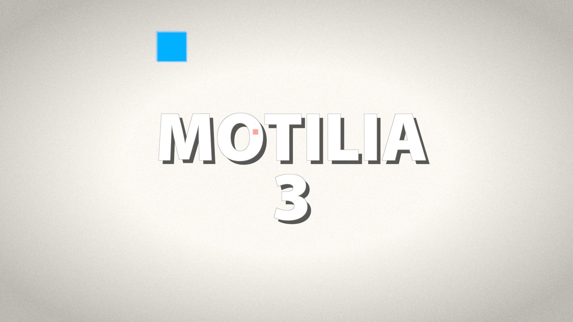 Motilia 3