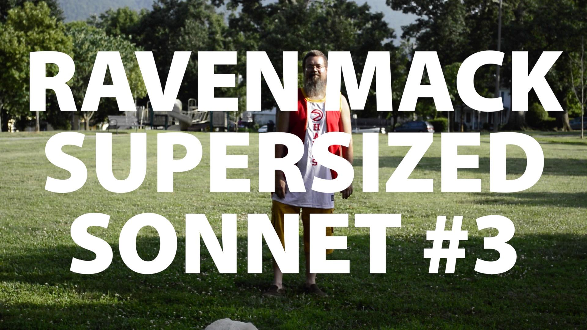 Raven Mack Supersized Sonnet #3