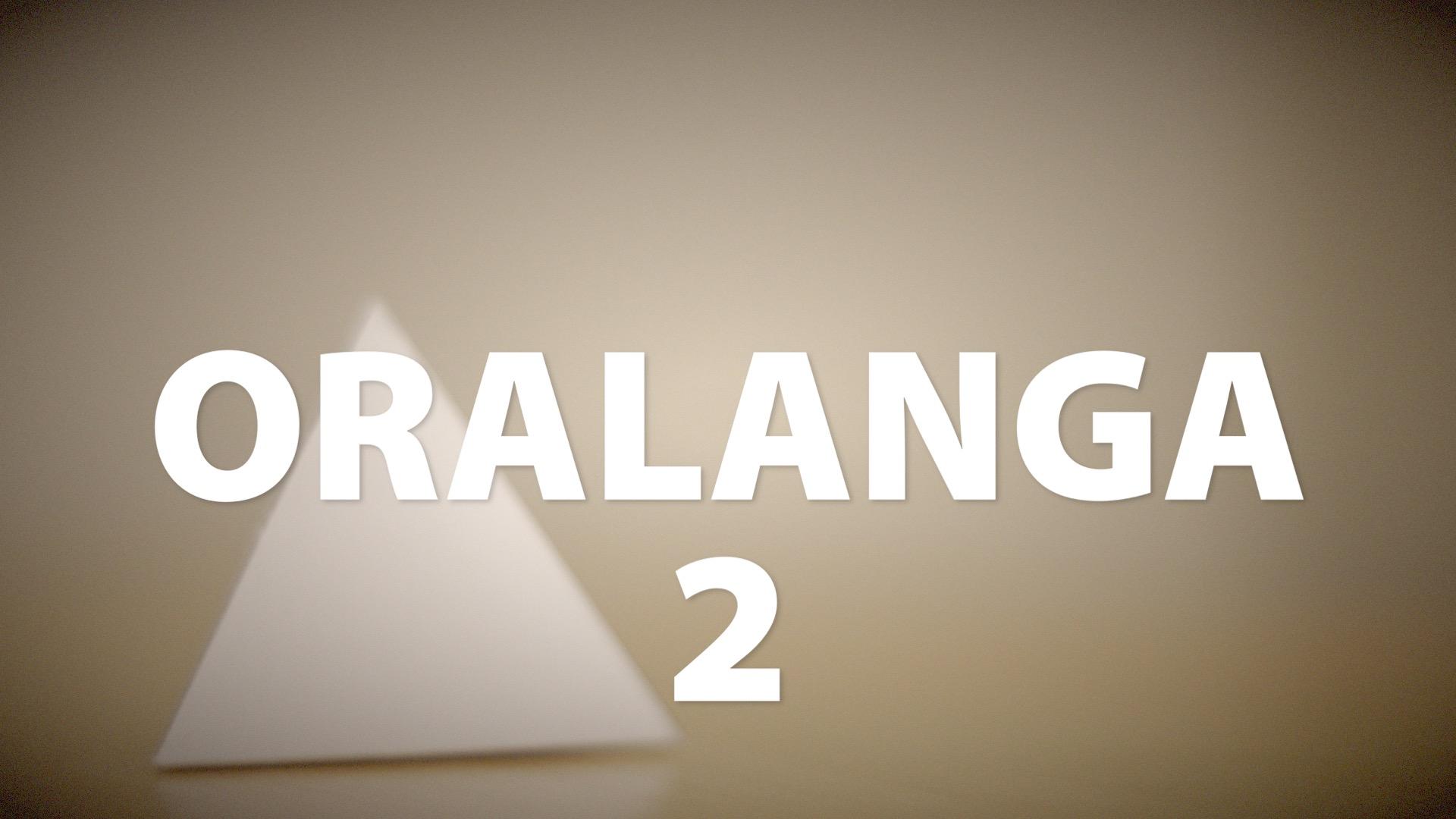 Oralanga 2