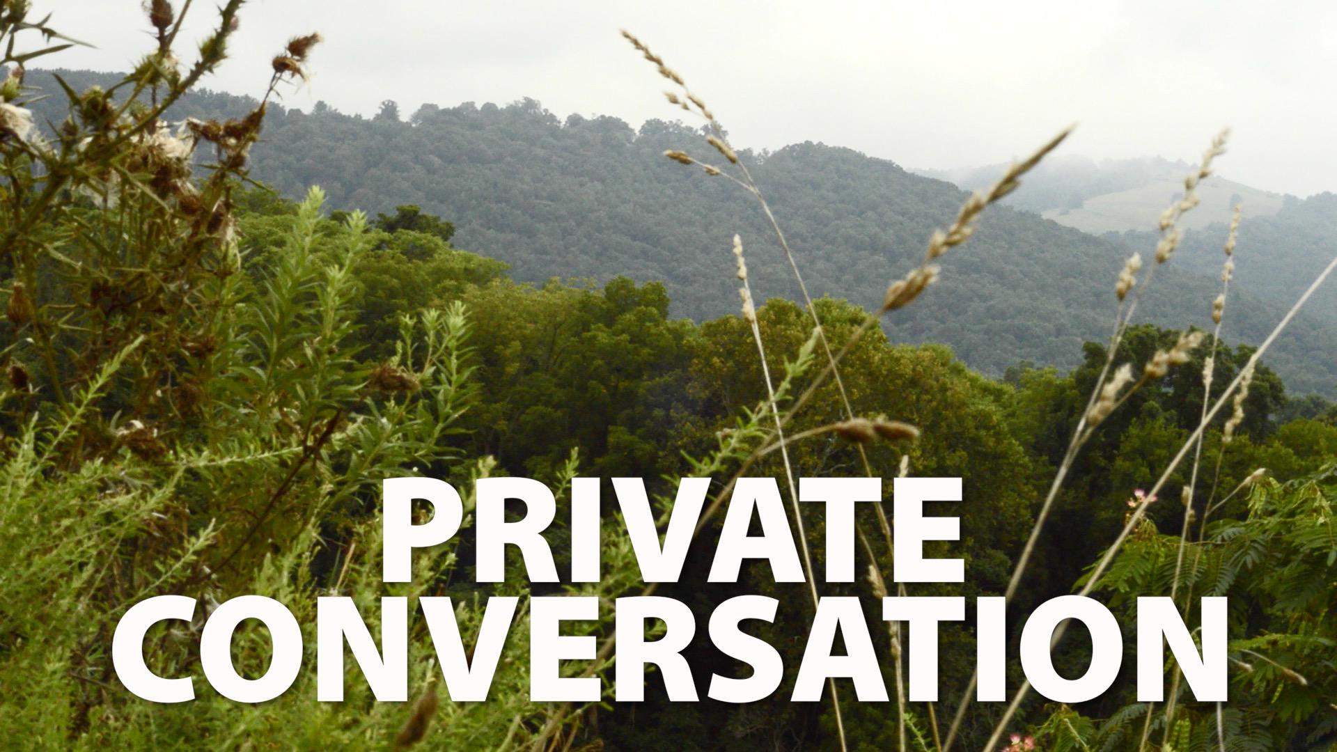 Private Conversation