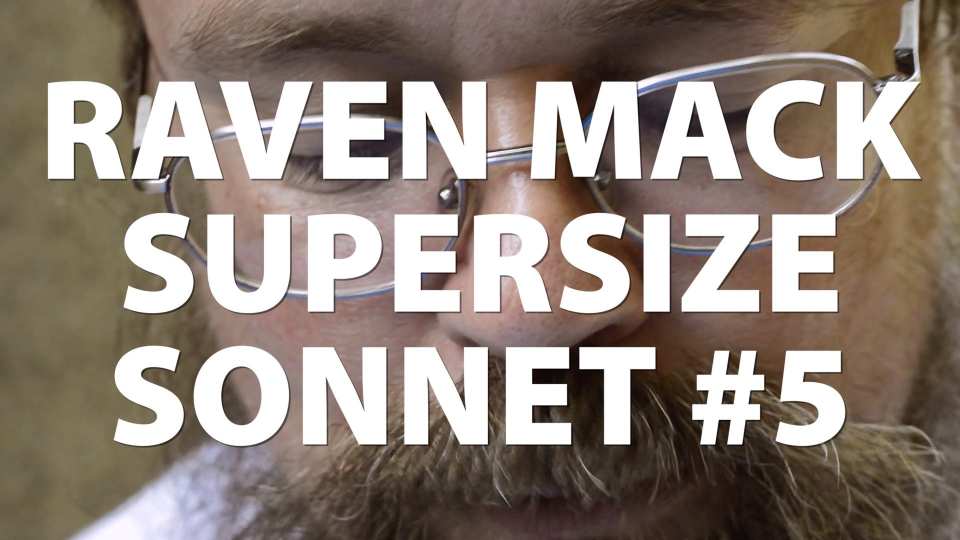 Raven Mack Supersized Sonnet #5