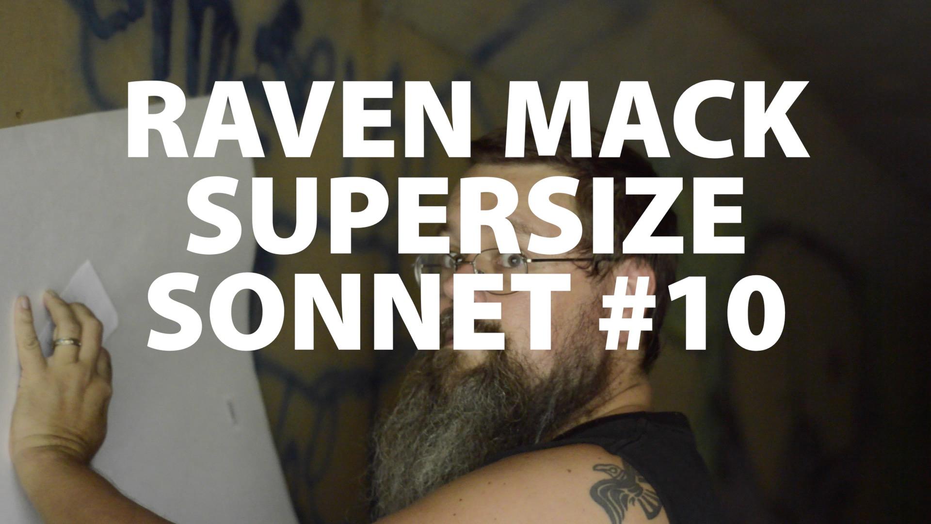 Raven Mack Supersized Sonnet #10