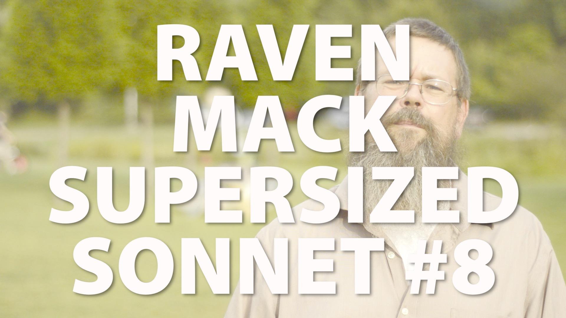 Raven Mack Supersized Sonnet #8