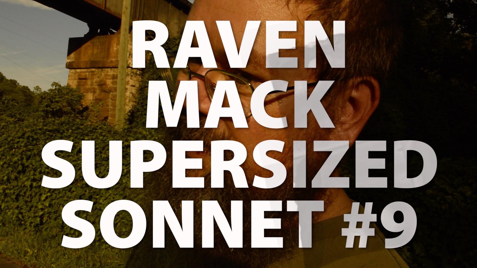 Raven Mack Supersized Sonnet #9